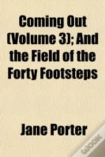 Coming Out (Volume 3); And The Field Of