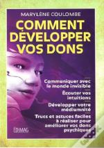 Comment Developper Vos Dons 2eme Edition