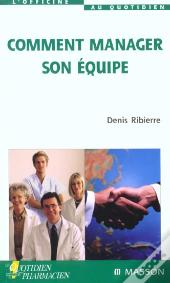 Comment Manager Son Equipe