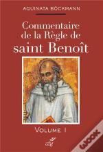 Commentaire De La Regle Saint Benoit 1