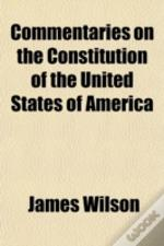 Commentaries On The Constitution Of The