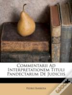 Commentarii Ad Interpretationem Tituli P