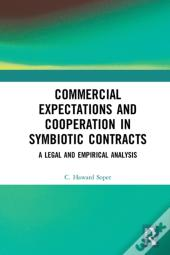 Commercial Expectations And Cooperation In Symbiotic Contracts