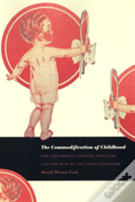 Commodification Of Childhood