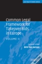 Common Legal Framework For Takeover Bids In Europe