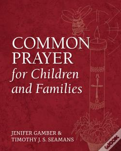 Wook.pt - Common Prayer For Children And Families