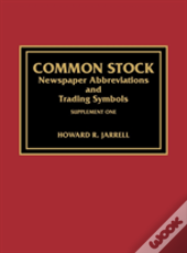 Common Stock Newspaper Abbreviations And Trading Symbols