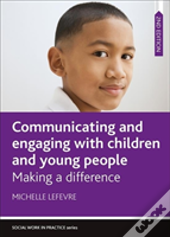 Communicating And Engaging With Children And Young People