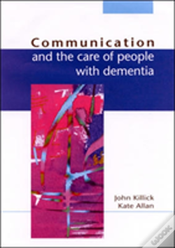 Wook.pt - Communication And The Care Of People With Dementia