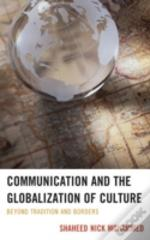 Communication And The Globalization Of Culture