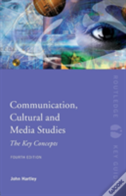 Wook.pt - Communication, Cultural And Media Studies: The Key Concepts
