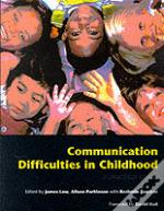 Communication Difficulties In Childhood