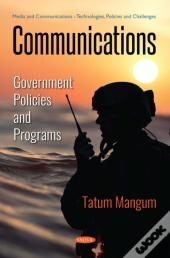 Communications: Government Policies And Programs