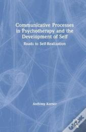 Communicative Processes In Psychotherapy And The Development Of Self