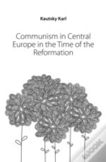 Communism In Central Europe In The Time