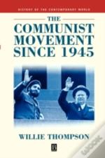 Communist Movement Since 1945