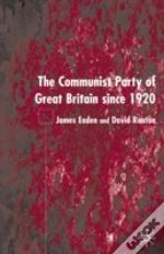 Communist Party Of Great Britain Since 1920