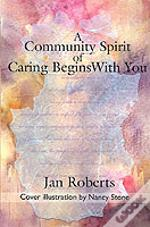 Community Spirit Of Caring Begins With You