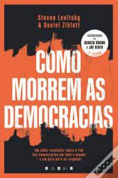 Como Morrem as Democracias