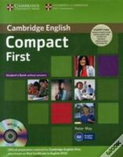 Wook.pt - Compact First Student'S Pack (Student'S Book Without Answers With Cd-Rom, Workbook Without Answers With Audio Cd)