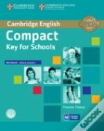 Compact Key For Schools Workbook Without Answers With Audio Cd