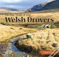Wook.pt - Compact Wales: On The Trail Of The Welsh Drovers