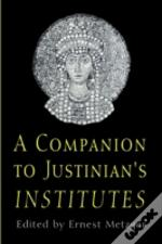 Companion To Justinian'S 'Institutes'
