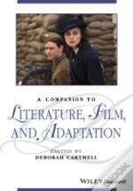 Companion To Literature Film & Adaptatio