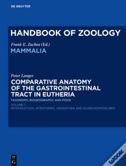 Wook.pt - Comparative Anatomy Of The Gastrointestinal Tract In Eutheria I