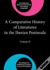 Comparative History Of Literatures In The Iberian Peninsula