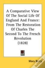 Comparative View Of The Social Life Of England And France