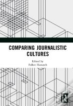 Comparing Journalistic Cultures