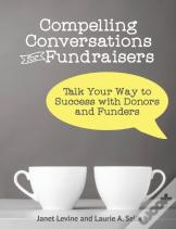 Compelling Conversations For Fundraisers