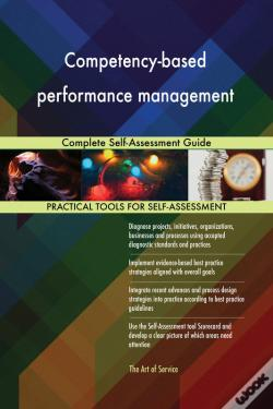 Wook.pt - Competency-Based Performance Management Complete Self-Assessment Guide