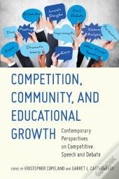 Competition, Community, And Educational Growth