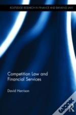 Competition Law And Financial Services