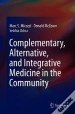 Complementary, Alternative, And Integrative Medicine In The Community