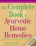Complete Book Of Ayurvedic Home Remedies