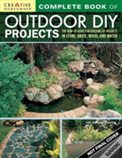 Wook.pt - Complete Book Of Outdoor Diy Projects