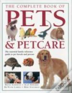 Complete Book Of Pets & Petcare