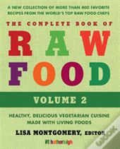Complete Book Of Raw Food, The: Third Edition
