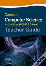 Complete Computer Science For Cambridge Igcse & O Level Teacher Guide