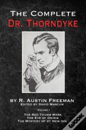Complete Dr. Thorndyke - Volume 1