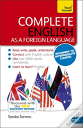 Complete English As A Foreign Language (Learn Efl With Teach Yourself)
