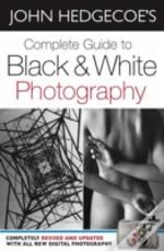 Complete Guide To Black And White Photography