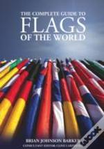 Complete Guide To Flags Of The World