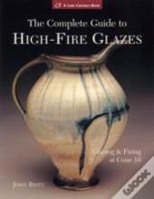 Complete Guide To High-Fire Glazes