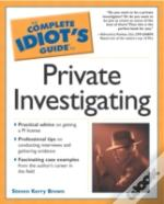 Complete Idiot'S Guide To Private Investigating