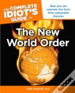 Complete Idiot'S Guide To The New World Order