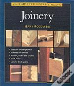 Complete Illustrated Guide To Joinery